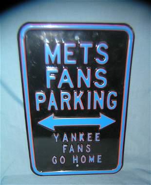 Mets Fans Parking Yankee fans go home heavy metal sign