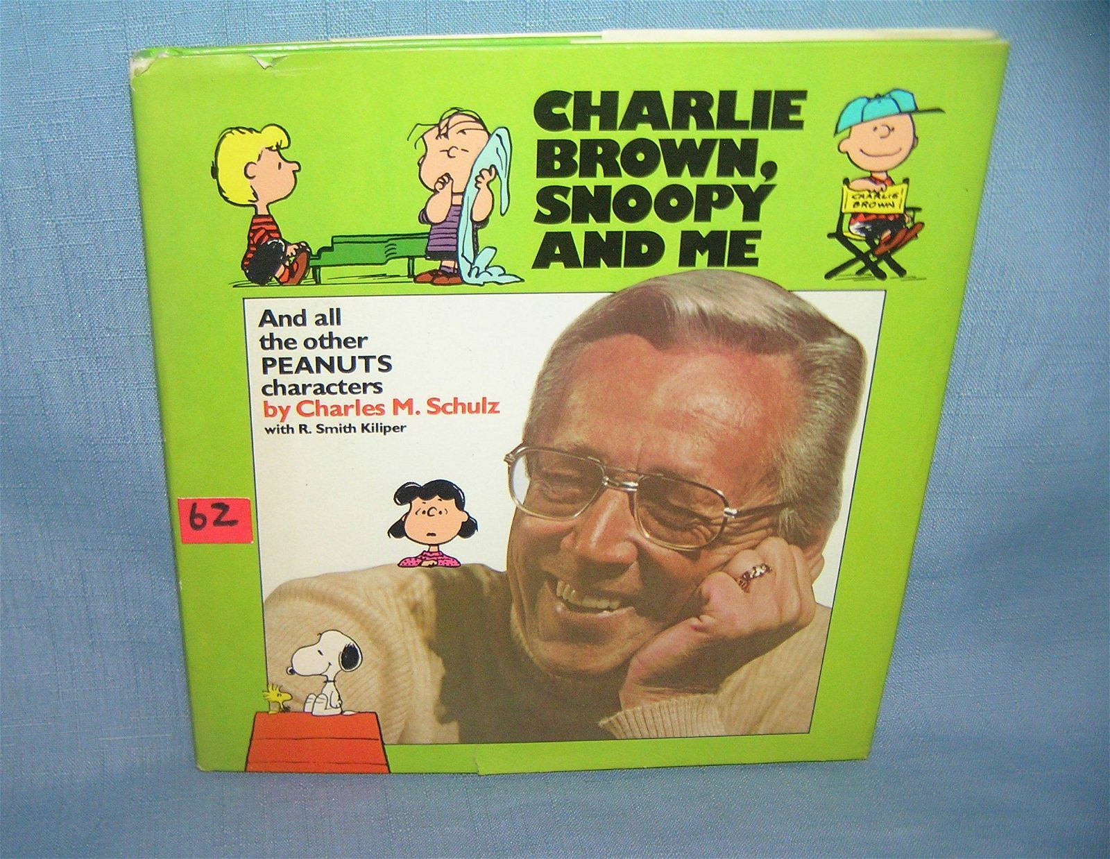 Charley Brown, Snoopy and me by Charles M. Schulz