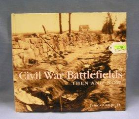 Civil War Battle Fields Then And Now