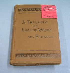 "Antique Book: ""treasury Of English Words And Phrases"""