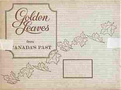 GOLDEN LEAVES FROM CANADA'S PAST
