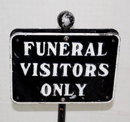 """10: Metal Double Sided """"Funeral Visitors"""" Sign - 2"""