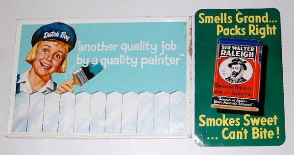 14: 2 Tin Signs: Dutch Boy Paint & Sir Walter Raleigh