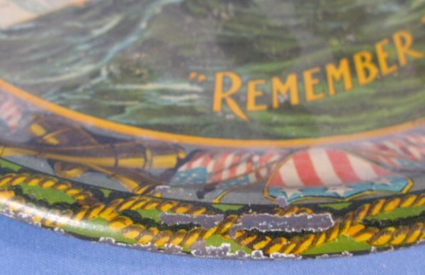 "19: Tin Litho ""Remember The Maine"" Serving Tray - 6"
