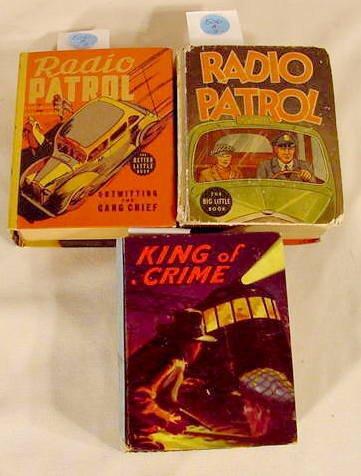 506A: 3 Big Little Books - 2 Radio Patrol King of Crime