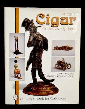 Schiffer Antique Cigar Cutters & Lighters Book