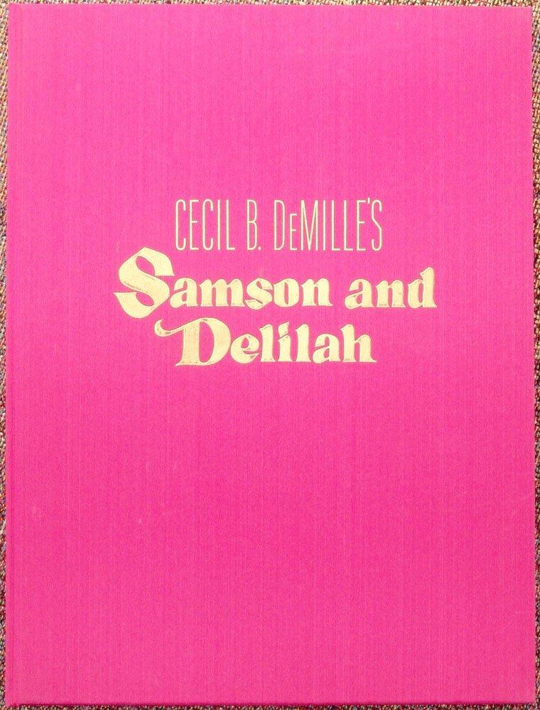 Rare 1949 Book CECIL B. DEMILLE'S SAMSON AND DELILAH