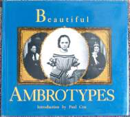 1989 Hardcover Book BEAUTIFUL AMBROTYPES 1st Edition
