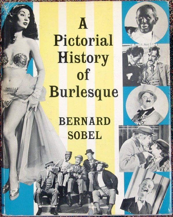 Vintage 1956 Book PICTORIAL HISTORY OF BURLESQUE