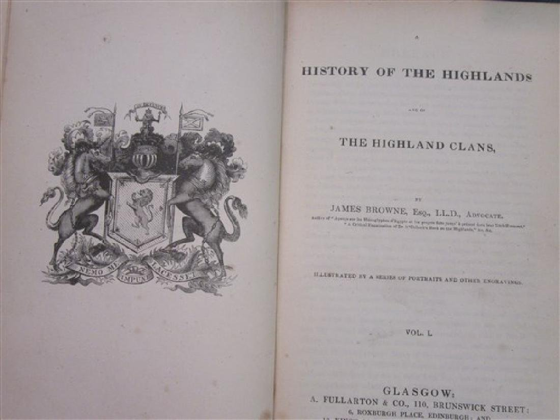 Browne's History Of The Highlands  4 Vols. 1837 - 2