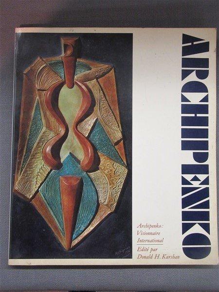 Alexander Archipenko 1st Edition 1969