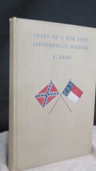 Diary of A Tar Heel Confederate Soldier 1913