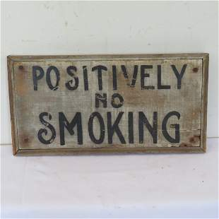 Wood sign - Positively No Smoking in old white paint