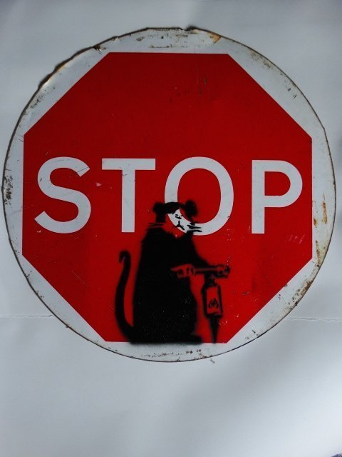 Banksy (b. circa 1974), Sign, GB, circa 2006 - 7