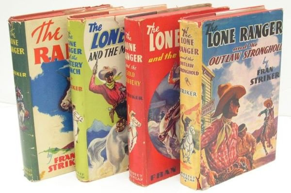 3: Four Lone Ranger Books, by Fran Striker. 1. The Lone