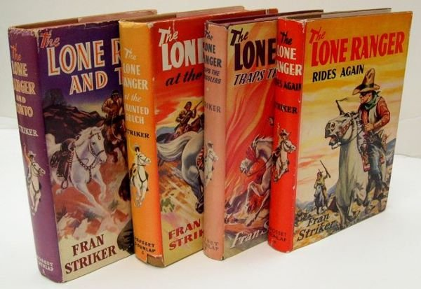 16: Four Lone Ranger Books by Fran Striker. 1. The Lone