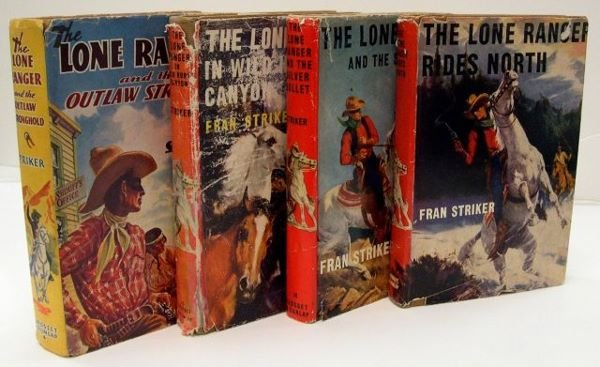 22: Four Lone Ranger books, by Fran Striker titled 1. T