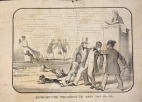 "1851 ""conquering Prejudice To Save The Union"""