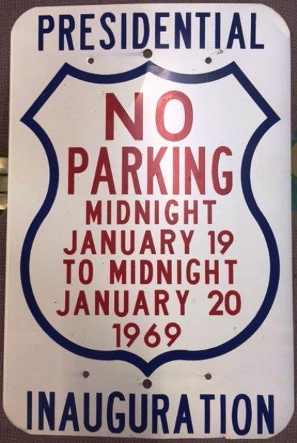 RICHARD NIXON INAUGURATION PARKING SIGN 1969