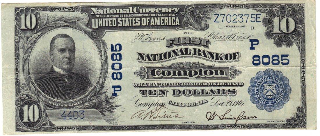 Compton, CA - Ch. 8085 - 1902 $10 Plain Back