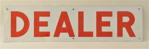 Dealer Porcelain Sign