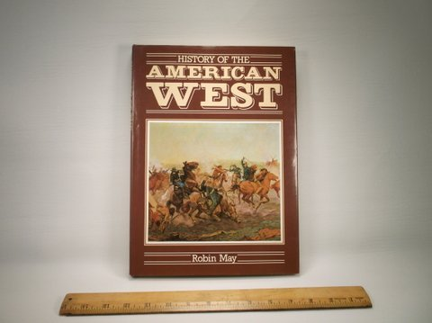 1984 History of the American West Book W/DJ