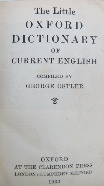 Little Oxford Dictionary of Current English 1930 - 3