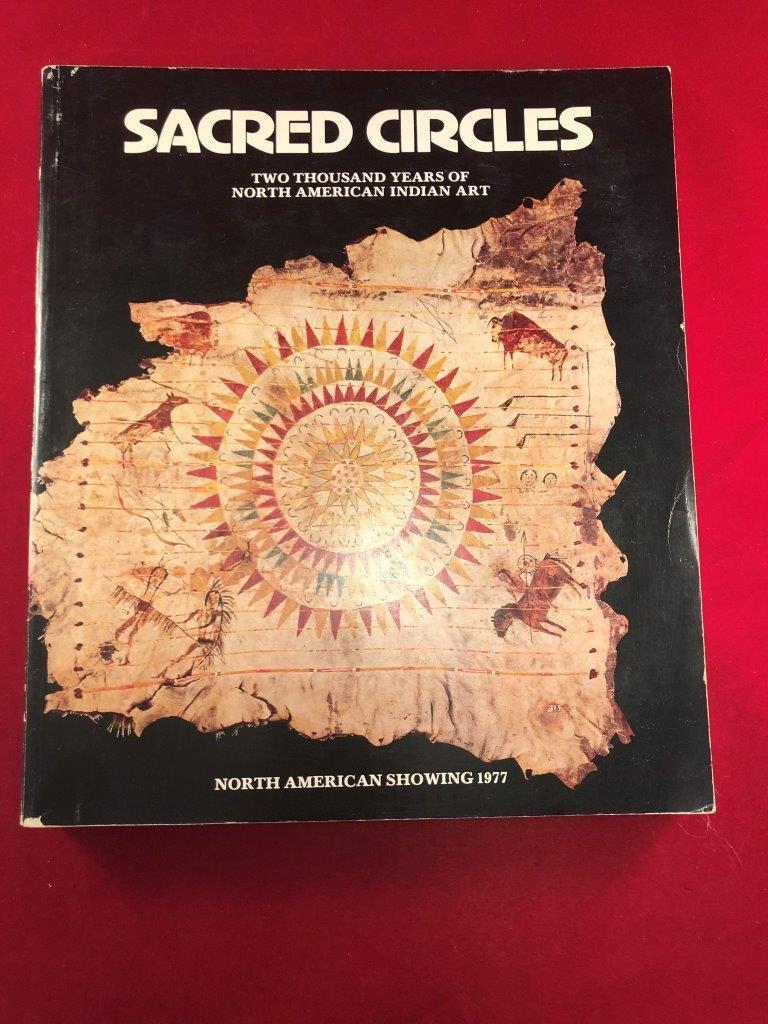 SACRED CIRCLES BOOK    INDIAN ARTIFACT ARROWHEAD