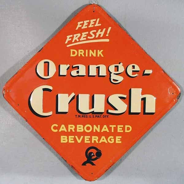 18: ORANGE CRUSH SODA ADVERTISING SIGN