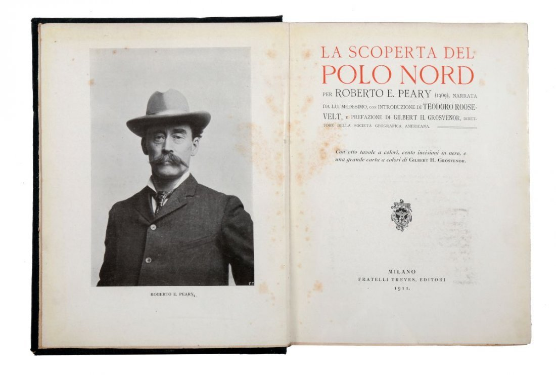 Peary Robert Edwin. La scoperta del Polo Nord... - 2