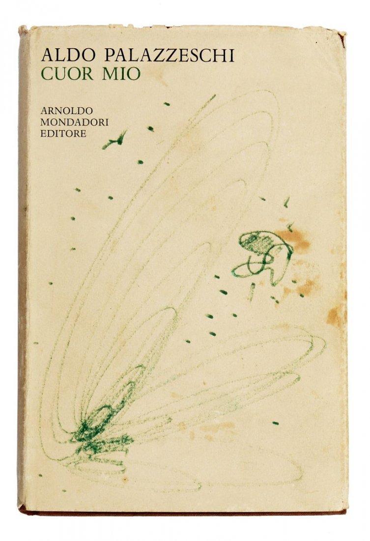 Palazzeschi Aldo. Cuor mio. Milano: Mondadori, 1968.