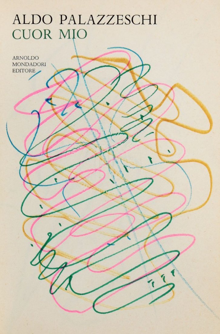 Palazzeschi Aldo. Cuor mio. Milano: Mondadori, 1968. - 3
