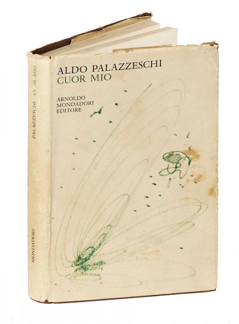 Palazzeschi Aldo. Cuor mio. Milano: Mondadori, 1968. - 6