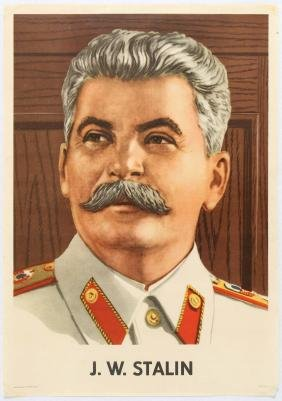 Propaganda Poster J W Stalin Portrait