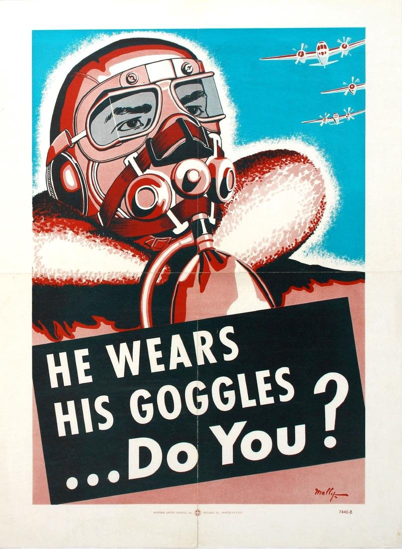 Propaganda Poster He Wears His Goggles Air Force Pilot