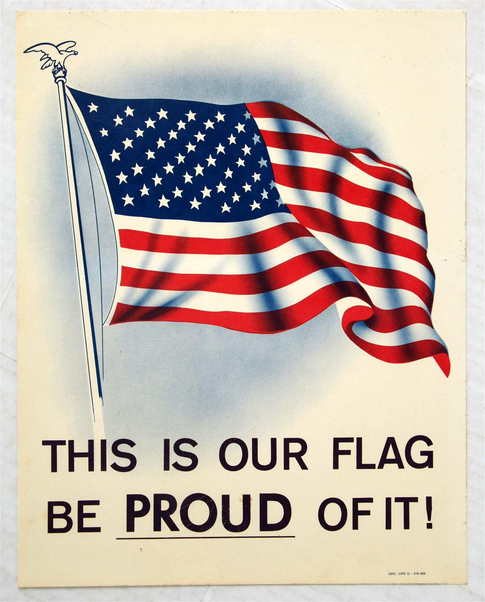 Original Propaganda Poster USA Our Flag Be Proud of It