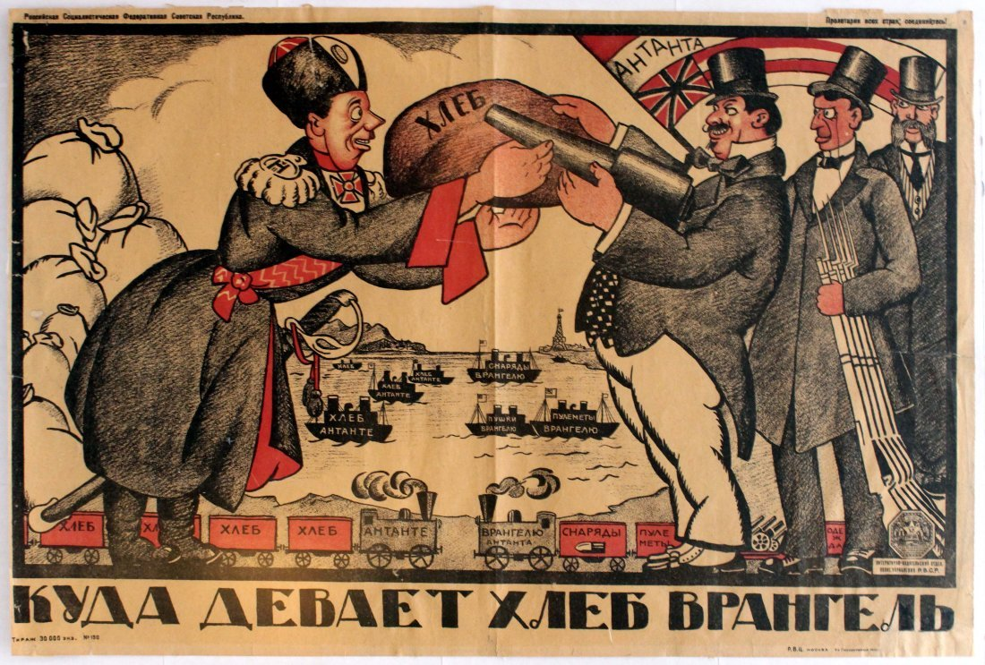 Propaganda Poster What  Wrangel is doing with the bread