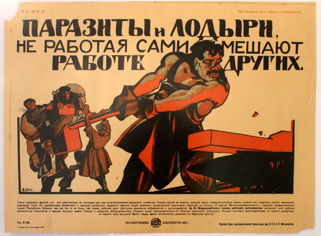 Propaganda Poster Parasites and idlers by not working