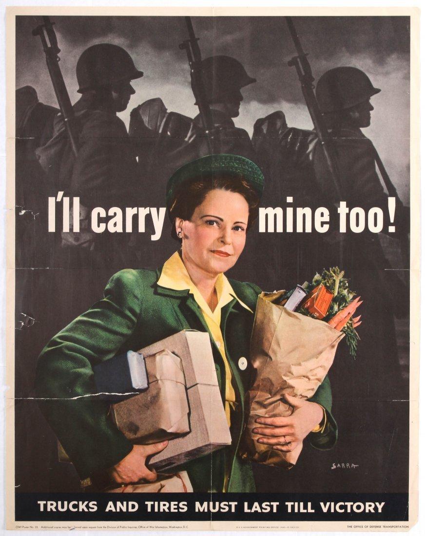 War Propaganda WWII USA poster Ill carry minetoo!