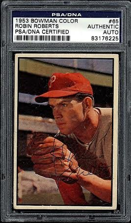 Robin Roberts Signed 1953 Bowman #65 Card Certified by
