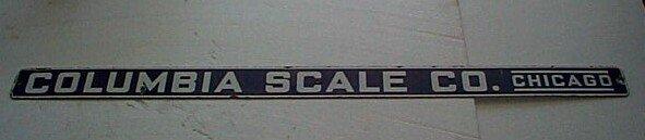 "22: Antique porcelain sign, ""Columbia Scale Co. Chicago"