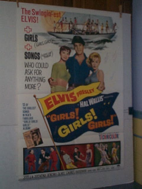 "2: Original movie poster. ""GIRLS! GIRLS! GIRLS!"" ELVIS"