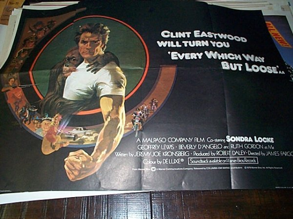 601: Original movie poster. Every Which Way But Loose