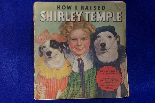 7: Shirley Temple - Book by Her Mother