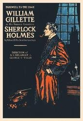 William Gillette as Sherlock Holmes: Farewell to the St