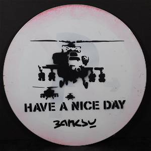 Banksy: Have A Nice Day ( Helicopter sign)