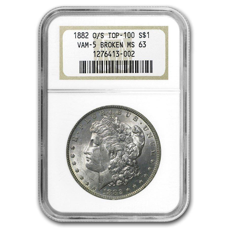 1882-O/S Morgan Dollar MS-63 VAM-5 Broken, Top-100 - NG