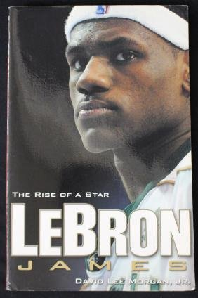 """LeBron James Autographed Book """"The Rise of a Star"""""""
