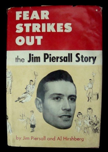 6A: Signed J. Piersall 'Fear Strikes Out' 1st Edition