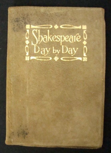 18: Shakespeare Day by Day, 1908